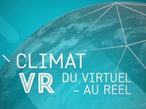 """Exposition """"Climat VR – Du virtuel au réel"""""""